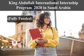 King Abdullah International Internship Program 2020 in Saudi Arabia (Fully Funded)